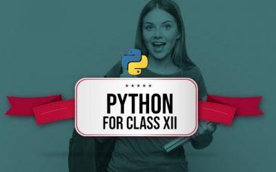 Python For Class 12 (XII)